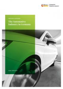 INDUSTRY OVERVIEW. The Automotive Industry in Germany