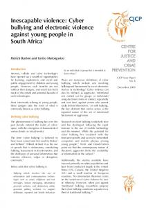 Inescapable violence: Cyber bullying and electronic violence against young people in South Africa 1