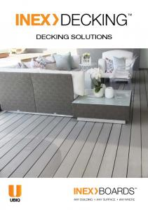 INEX DECKING INEX BOARDS DECKING SOLUTIONS ANY BUILDING ANY SURFACE ANYWHERE