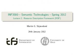 INF3580 Semantic Technologies Spring 2012