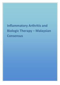 Inflammatory Arthritis and Biologic Therapy Malaysian Consensus