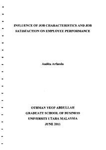INFLUENCE OF JOB CHARACTERISTICS AND JOB SATISFACTION ON EMPLOYEE PERFORMANCE. Audita Arfanda