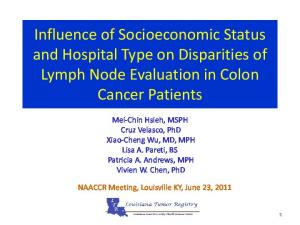 Influence of Socioeconomic Status and Hospital Type on Disparities of Lymph Node Evaluation in Colon Cancer Patients