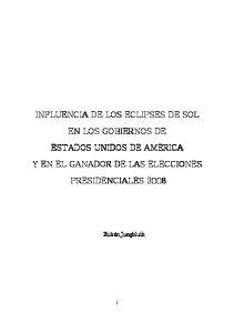 INFLUENCIA DE LOS ECLIPSES DE SOL EN LOS GOBIERNOS DE Y EN EL GANADOR DE LAS ELECCIONES PRESIDENCIALES 2008