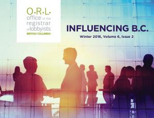 INFLUENCING B.C. Winter 2016, Volume 6, Issue 2