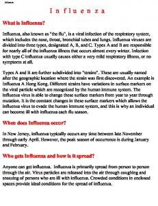 Influenza. What is Influenza? When does Influenza occur? Who gets Influenza and how is it spread?