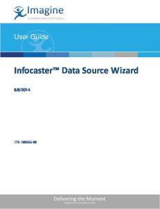 Infocaster Data Source Wizard