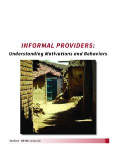 INFORMAL PROVIDERS: Understanding Motivations and Behaviors