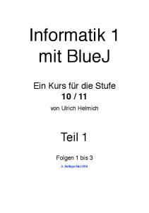 Informatik 1 mit BlueJ