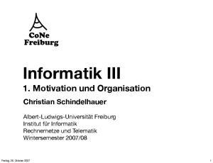 Informatik III. 1. Motivation und Organisation. Christian Schindelhauer