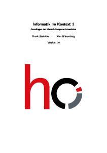 Informatik im Kontext 1 Grundlagen der Mensch-Computer-Interaktion