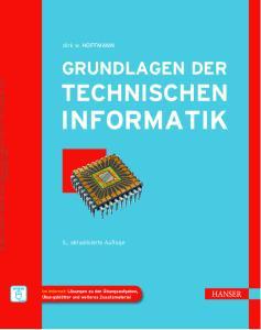 INFORMATIK TECHNISCHEN GRUNDLAGEN DER. dirk w. HOFFMANN. 5., aktualisierte Auflage