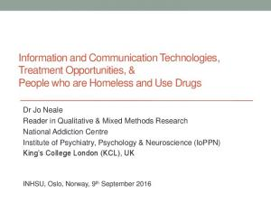 Information and Communication Technologies, Treatment Opportunities, & People who are Homeless and Use Drugs