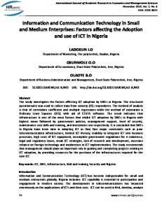 Information and Communication Technology in Small and Medium Enterprises: Factors affecting the Adoption and use of ICT in Nigeria