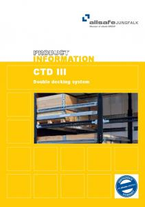 INFORMATION CTD III. Double decking system