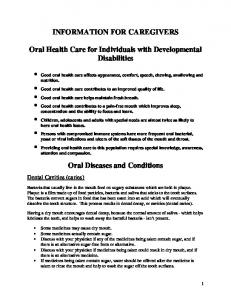 INFORMATION FOR CAREGIVERS. Oral Health Care for Individuals with Developmental Disabilities