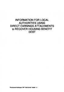 INFORMATION FOR LOCAL AUTHORITIES USING DIRECT EARNINGS ATTACHMENTS to RECOVER HOUSING BENEFIT DEBT