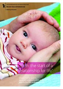 Information for parents about the antenatal period, birth and the first few weeks afterwards