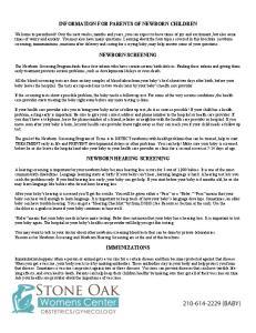 INFORMATION FOR PARENTS OF NEWBORN CHILDREN NEWBORN SCREENING