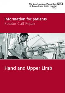 Information for patients Rotator Cuff Repair. Hand and Upper Limb