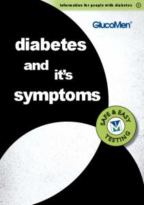 Information for people with diabetes. diabetes. and it s. symptoms