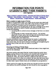 INFORMATION FOR POINTE STUDENTS AND THEIR PARENTS Janet Hagisavas