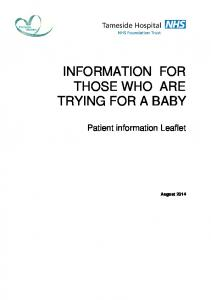 INFORMATION FOR THOSE WHO ARE TRYING FOR A BABY. Patient information Leaflet