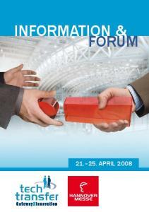 INFOrMATION & FOrUM APrIL 2008