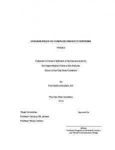 INFORMATION IN COMPLEX PRODUCT SYSTEMS THESIS. Presented in Partial Fulfillment of the Requirements for. the Degree Master of Arts in the Graduate