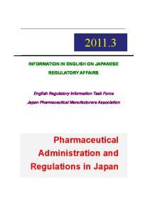 INFORMATION IN ENGLISH ON JAPANESE REGULATORY AFFAIRS. English Regulatory Information Task Force. Japan Pharmaceutical Manufacturers Association