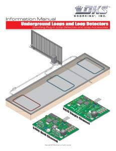 Information Manual. Underground Loops and Loop Detectors Single Channel Dual Channel. DoorKing Plug-In Loop Detectors and Loop Accessories