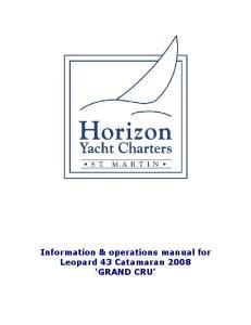 Information & operations manual for Leopard 43 Catamaran 2008 GRAND CRU