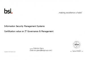 Information Security Management Systems. Certification value on IT Governance & Management. Certification value on IT Governance & Management