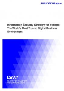 Information Security Strategy for Finland The World s Most Trusted Digital Business Environment