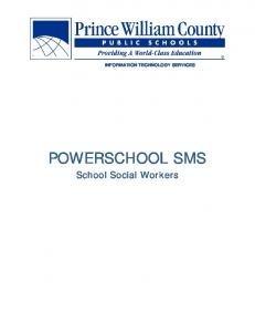 INFORMATION TECHNOLOGY SERVICES POWERSCHOOL SMS. School Social Workers