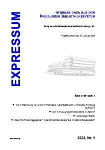INFORMATIONEN AUS DEM FREIBURGER BIBLIOTHEKSSYSTEM