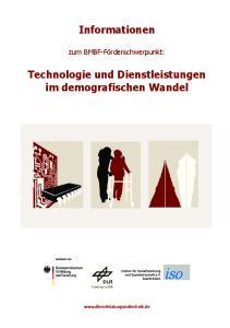 Informationen. Technologie und Dienstleistungen im demografischen Wandel