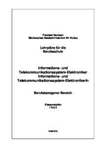 Informations- und Telekommunikationssystem-Elektroniker Informations- und Telekommunikationssystem-Elektronikerin