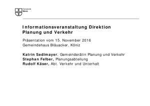 Informationsveranstaltung Direktion Planung und Verkehr