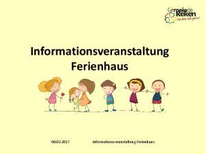 Informationsveranstaltung Ferienhaus Informationsveranstaltung Ferienhaus