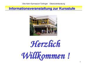Informationsveranstaltung zur Kursstufe. Herzlich Willkommen!