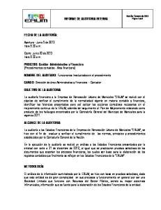 INFORME DE AUDITORIA INTERNA. NOMBRE DEL AUDITADO: Funcionarios Involucrados en el procedimiento