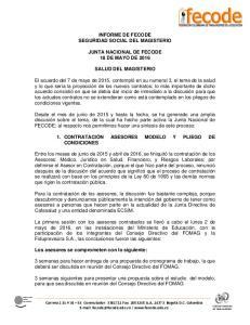 INFORME DE FECODE SEGURIDAD SOCIAL DEL MAGISTERIO JUNTA NACIONAL DE FECODE 18 DE MAYO DE 2016 SALUD DEL MAGISTERIO