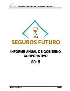 INFORME DE GOBIERNO CORPORATIVO 2015 INFORME ANUAL DE GOBIERNO CORPORATIVO