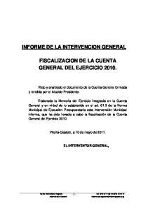 INFORME DE LA INTERVENCION GENERAL FISCALIZACION DE LA CUENTA GENERAL DEL EJERCICIO 2010