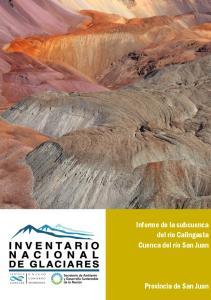 Informe de la subcuenca del río Calingasta Cuenca del río San Juan. Provincia de San Juan