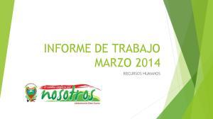 INFORME DE TRABAJO MARZO 2014 RECURSOS HUMANOS