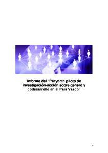 Informe del Proyecto piloto de investigación-acción sobre género y codesarrollo en el País Vasco