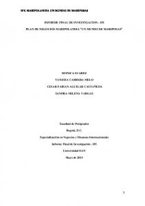 INFORME FINAL DE INVESTIGACION - IFI PLAN DE NEGOCIOS MARIPOLANDIA UN MUNDO DE MARIPOSAS MONICA SUAREZ VANESSA CABRERA MELO