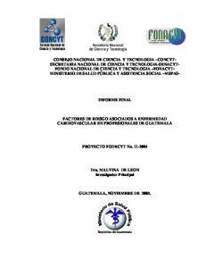 INFORME FINAL FACTORES DE RIESGO ASOCIADOS A ENFERMEDAD CARDIOVASCULAR EN PROFESIONALES DE GUATEMALA. PROYECTO FODECYT No